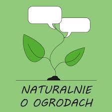 naturalnie o ogrodach